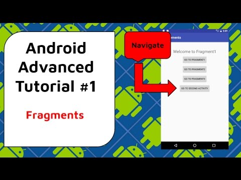 How to use Fragments in Android - Android Advanced Tutorial #1