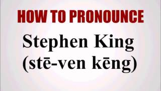How To Pronounce Stephen King