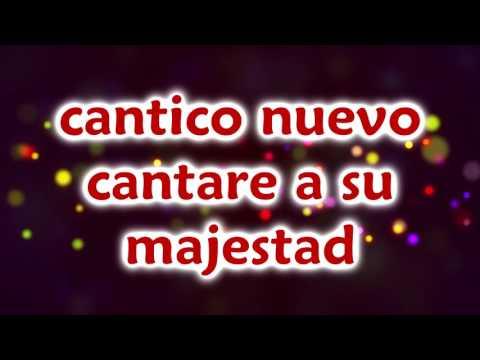 Cantico Nuevo-Fernel Monroy (con letra)