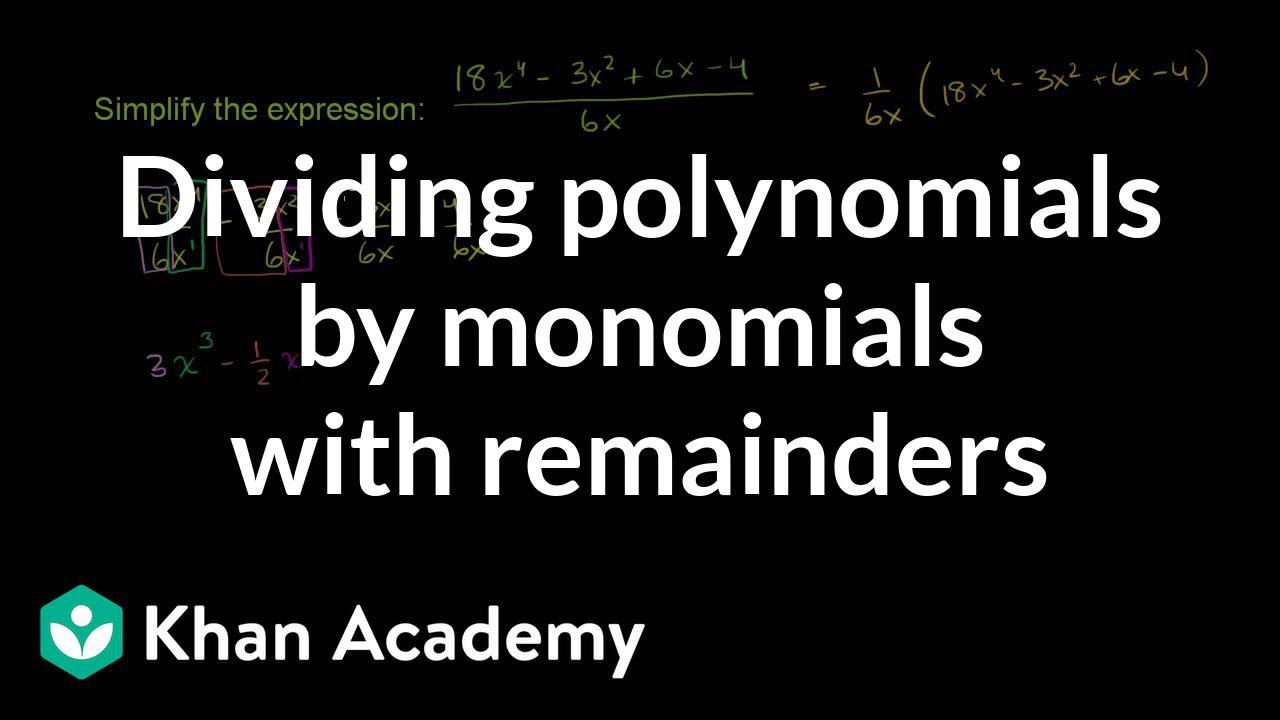 Polynomial divided by monomial | Polynomial and rational functions |  Algebra II | Khan Academy