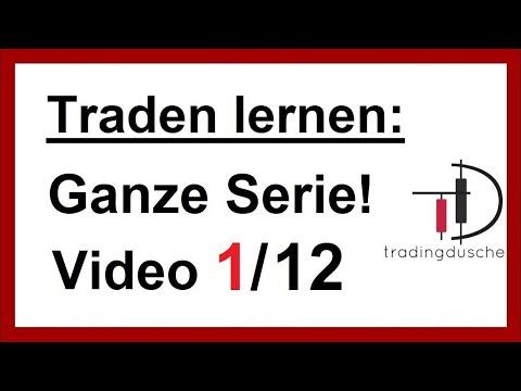 Traden Lernen Video 1 (Traden Lernen Für Anfänger)