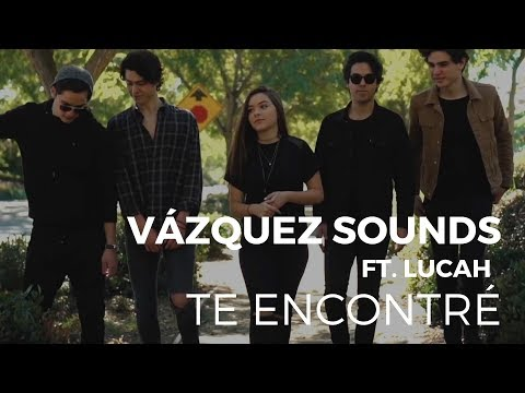 Te encontré - Vazquez Sounds (Ft. Lucah)