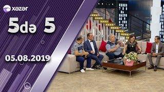 5 de 5 - Nazim Pişyari, Rafael Dadaşov, Elşad Qarayev, Səidə Dadaşova, Abgül Mirzəliyev 05.08.2019