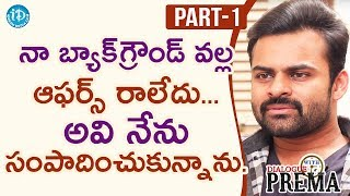 Sai Dharam Tej Exclusive Interview Part#1 || Dialogue With Prema | Celebration Of Life