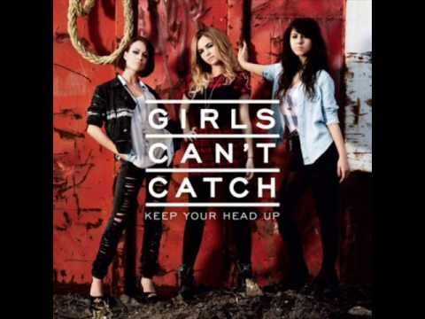 Girls Can't Catch - Stop ^Keep Your Head Up B-Side^