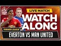 Everton vs Manchester United LIVE Stream Watchalong