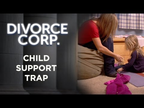 Divorce Corp Film: Child Support Trap (Documentary)