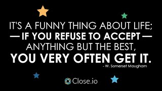 Sales motivation quote: It's a funny thing about life; if you refuse to ...