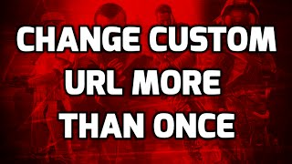 How to Change Your YouTube Custom URL More Than Once