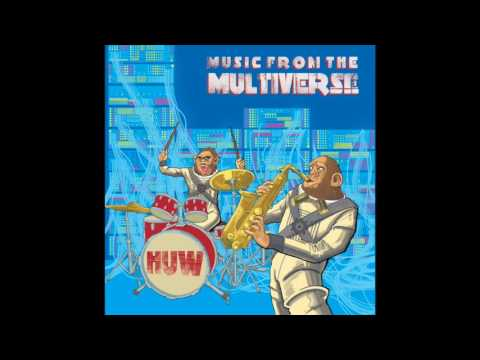 HUW - Music From the Multiverse [Full Album]