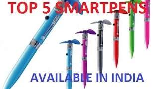 TOP 5 SMART PENS AVAILABLE IN INDIA