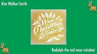 Kim Walker-Smith - Rudolph the red nose reindeer (lyrics)