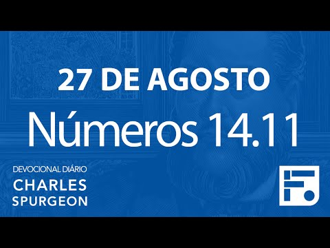 27 de agosto – Devocional Diário CHARLES SPURGEON #240