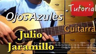 Ojos Azules - Julio Jaramillo tutorial