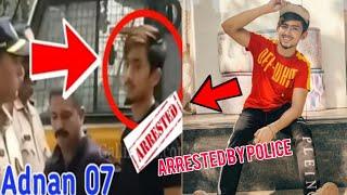 Adnaan 07 Arrested By Mumbai Police | Adnaan Arrest Video | Adnaan Police Case