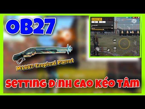 [ Free Fire ] Setting 2 Ngón OB27 Kéo Tâm Đỉnh Cao   Hao Packkk