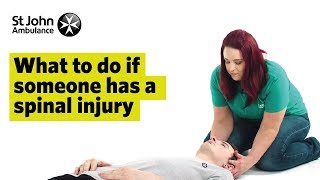 What To Do If Someone Has A Spinal Cord Injury - First Aid Training - St John Ambulance