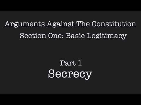 Arguments Against The Constitution, S1 P1: Secrecy