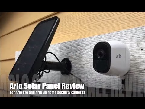 Arlo Solar Panel Blogger Review