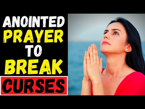 POWERFUL PRAYER TO REMOVE CURSES - PRAYER TO BREAK CURSES