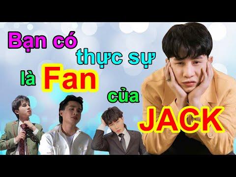 Trắc nghiệm cực hay và hài hước về JACK (J97) | Phần 1