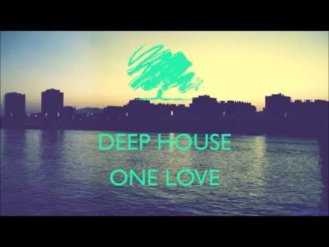 deep house one love