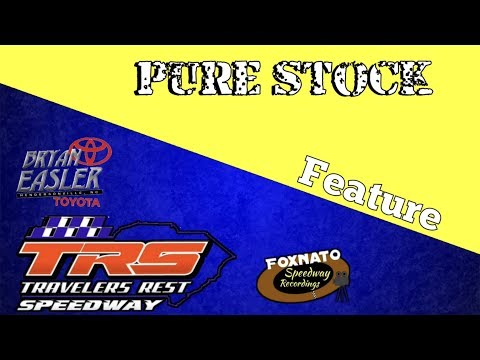 4/27/18 Pure Stock Feature | At Travelers rest Speedway