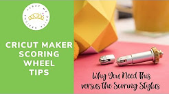 Cricut Maker Scoring Wheel Tips
