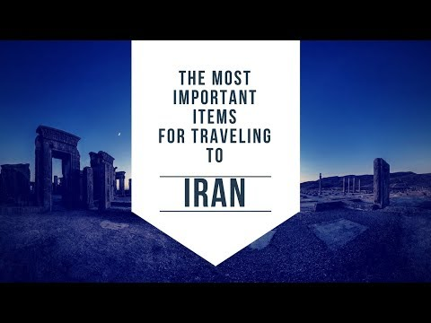 The most important Items for your travel to Iran - www.apochi.com