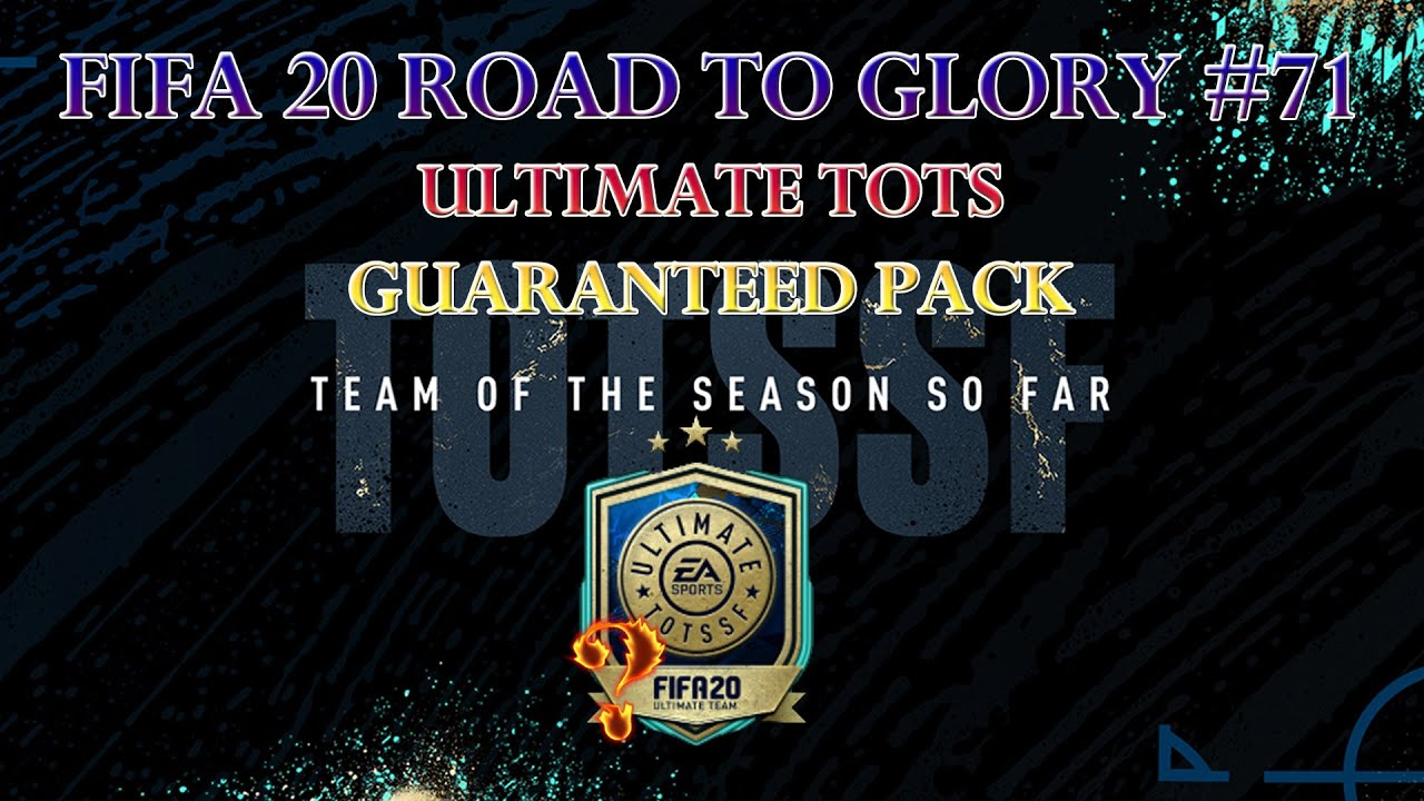 ULTIMATE TOTS GUARANTEED PACK! MY LAST TOTS PACKED ON FRIDAY! - ROAD TO GLORY #71 (FIFA 20 FUT)