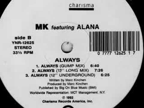"""MK featuring Alana - Always (12"""" Underground)"""