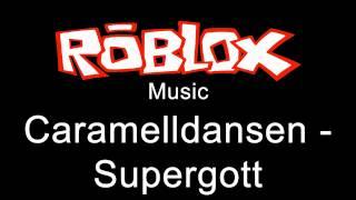 Repeat youtube video Caramelldansen - Supergott - Roblox Music
