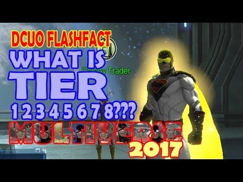 DCUO; What is Tier 1 2 3 4 5 6 7 8???