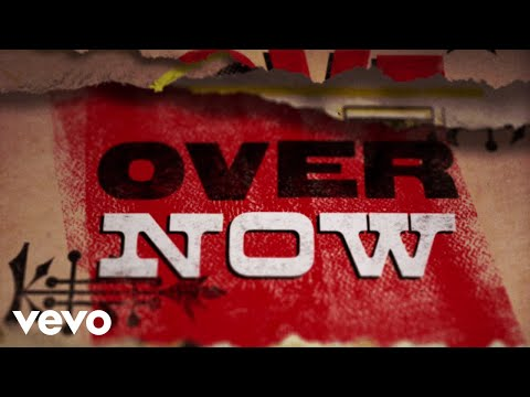 It's All Over Now (Lyric Video)