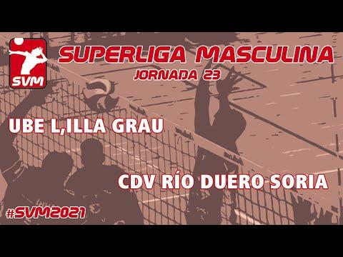 Jornada 23  Superliga de voleibol- UBE L´Illa Grau - CDV Río Duero Soria