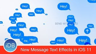 iOS 11 Has New Full Screen Text Effects in Messages