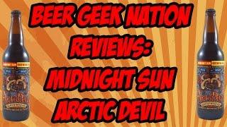 Midnight Sun Arctic Devil (Bourbon Barrel Aged) | Beer Geek Nation Craft Beer Reviews