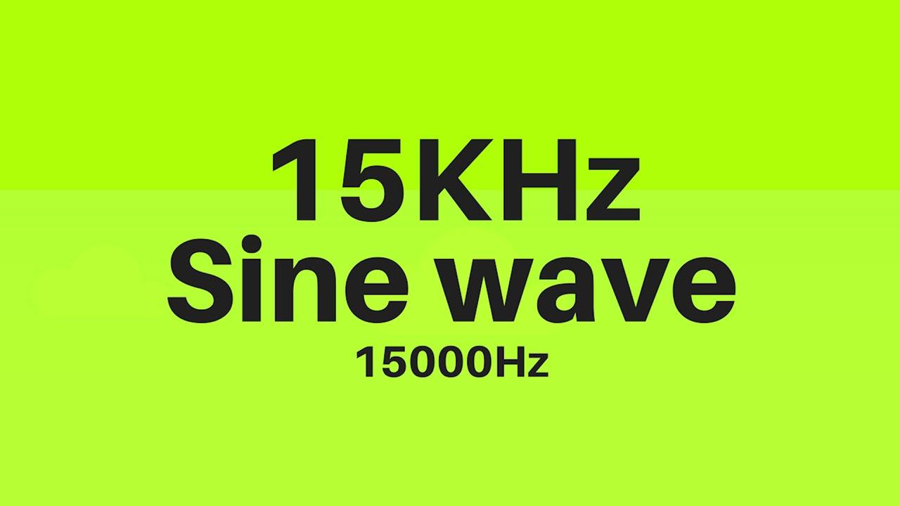 15 KHz | 15000Hz Sine Wave Sound Frequency Tone