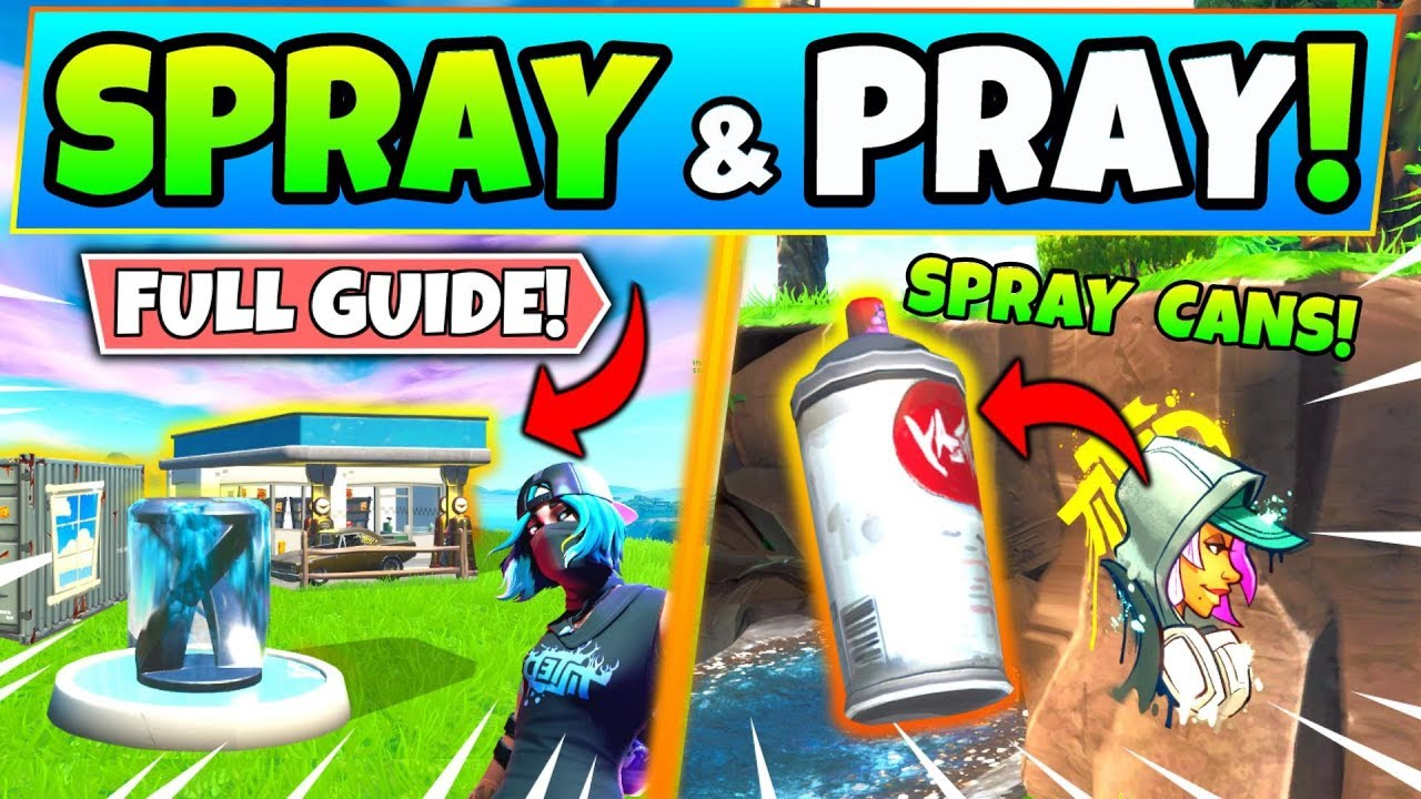 Fortnite SPRAY and PRAY CHALLENGES GUIDE SEASON 10! - Fountain, Lost Spray  Cans (Fortnite Missions)