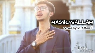 HASBUNALLAH - Muhammad Affan Fahrizal (Cover)
