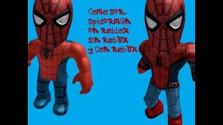 How to be spiderman in roblox with robux and no robux