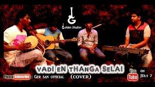 Vadi En Thanga selai | Kaala Cover | Tamil Cover song |