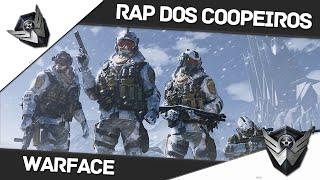Warface Brasil: RAP DOS COOPEIROS