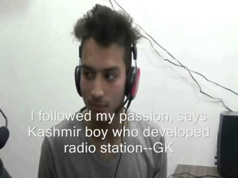 Follow Your Passion, Says Kashmir Boy Who Developed Radio Station