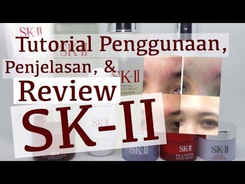 Tutorial, Penjelasan dan Review SKII SkinCare - Bahasa Indonesia