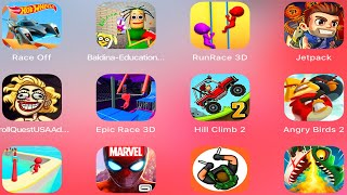 Baldina,Run Race 3D,Troll Quest USA,Epic Race 3D,Jetpack Joyride,Hill Climb Racing 2,Fun Race 3D,