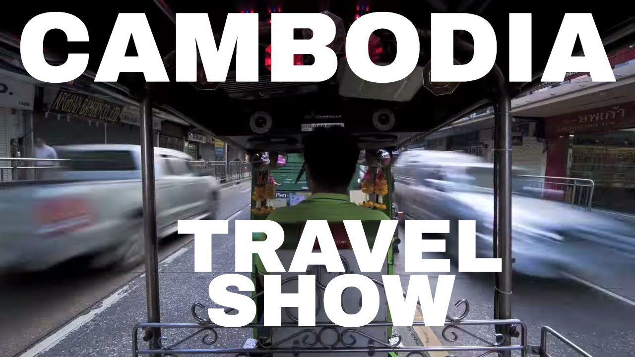 CAMBODIA TRAVEL SHOW! Angkor Wat & The Floating Village
