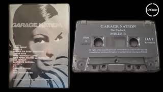 Mikee B & MC Sparks, Unknown MC, PSG,  - Garage Nation [The Payback] 1999