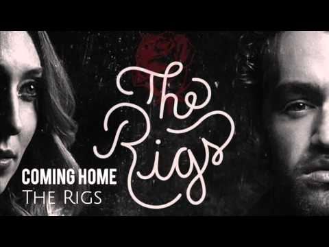The Rigs - Coming Home (Audio)