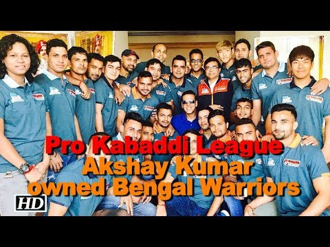 Pro Kabaddi League | Akshay Kumar owned Bengal Warriors Mp3
